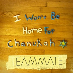 Image for 'I Won't Be Home for Chanukah'