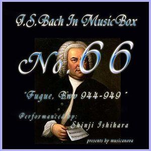 Image for 'Bach In Musical Box 66 /Fugue Bwv 944-949'