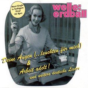 Image pour 'Deine Augen & Arbeit adelt!'