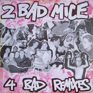 Image for '4 Bad Remixes'