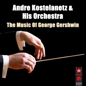Image for 'The Music Of George Gershwin'