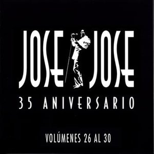 Image for '35 Aniversario Jose Jose Volumenes 26 Al 30'