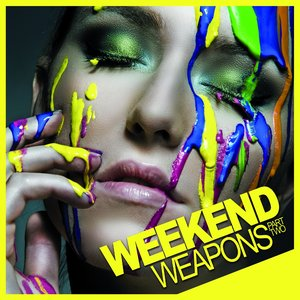 Image for 'Weekend Weapons (Part 2)'