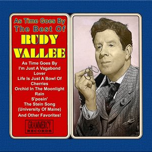 Image for 'As Time Goes By: The Best Of Rudy Vallee'