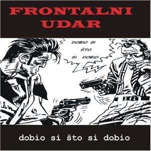 Image for 'Dobio si sto si dobio'