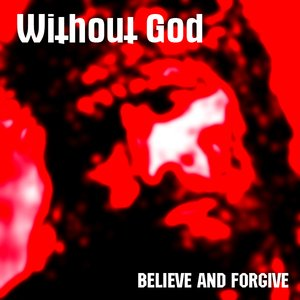 Imagen de 'Believe and Forgive'
