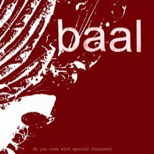 Image for 'Baal / Do You Com With Special Features'
