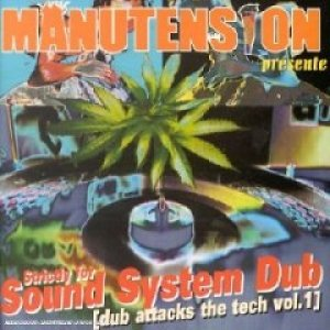 Image pour 'Présente Strictly For Sound System [Dub Attacks The Tech Vol. 1]'