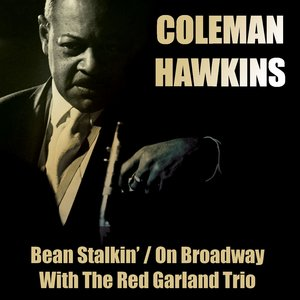 Image for 'Bean Stalkin' / On Broadway / With Red Garland Trio'
