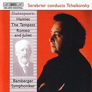 Image for 'TCHAIKOVSKY: Hamlet, Op. 67 / The Tempest, Op. 18 / Romeo and Juliet'