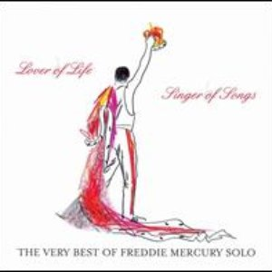 Bild für 'Lover of Life, Singer of Songs - The Very Best of Freddie Mercury Solo'