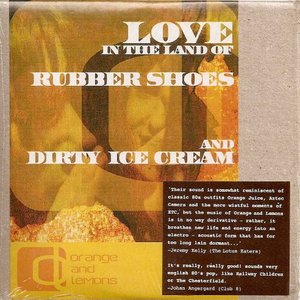 Image pour 'Love In The Land Of Rubber Shoes And Dirty Ice Cream'