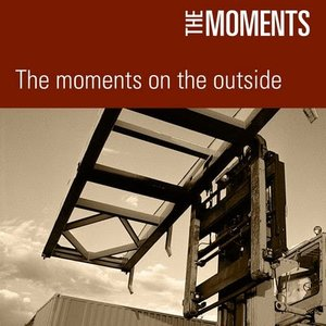 Imagen de 'The Moments On The Outside'