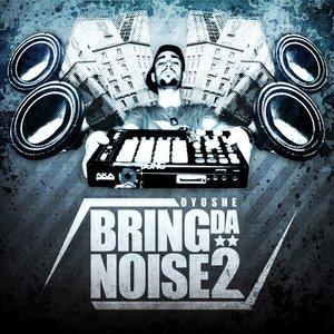 Image for 'Bring Da Noise 2'