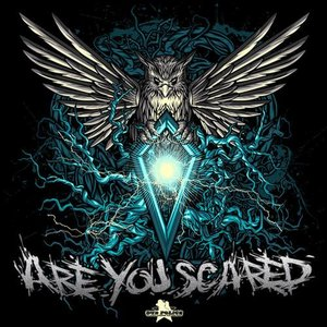 Image for 'Are You Scared'