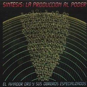Image for 'Síntesis: La Producción al Poder'