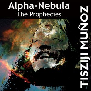 Image for 'Alpha-nebula: The Prophecies'