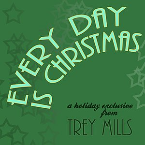 Image for 'Every Day Is Christmas'