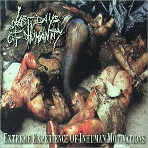 Image for 'Extreme Experience Of Inhuman Motivations'