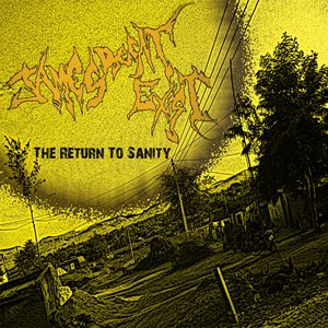Image for 'The Return To Sanity'