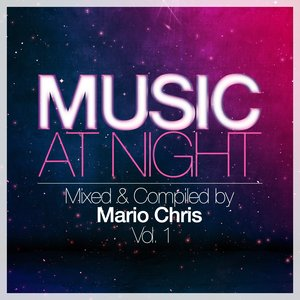Image for 'Music At Night, Vol. 1 (By Mario Chris)'