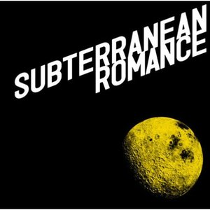 Image for 'Subterranean Romance'