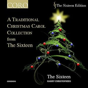 Image for 'A Traditional Christmas Carol Collection from The Sixteen'