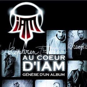 Image for 'Au Cœur D'IAM : Genèse D'un Album'