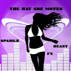 Image for 'The Way She Moves (feat. Beasy)'