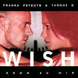 Image for 'Wish (Komm zu mir) (feat. Thomas D)'