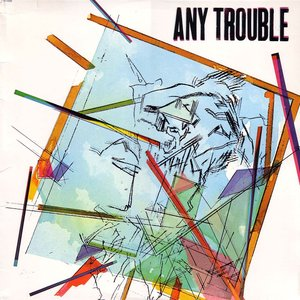 Image for 'Any Trouble'