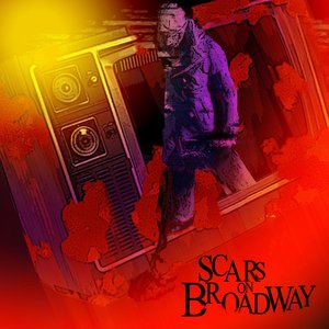 Image pour 'Scars On Broadway'