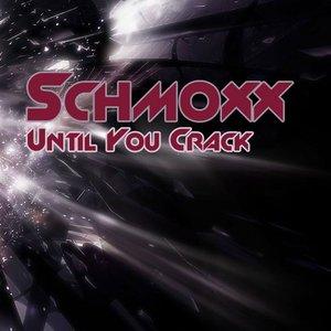 Image for 'Until Your Crack'