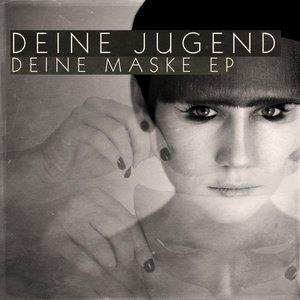 Image for 'Deine Maske EP'