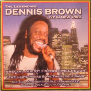 Image for 'The Legendary Dennis Brown Live In New York'