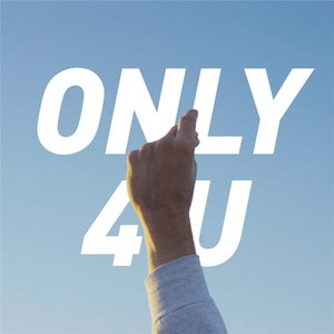 Image for 'Only 4 U'
