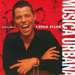 Image for 'Musica Urbana - O Melhor De Cassia Eller'
