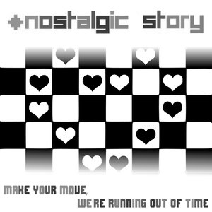 Image for 'Make Your Move, We're Running Out Of Time'