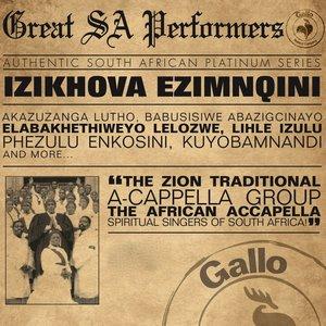 Image for 'Great South African Performers - Izikhova Ezimnqini'