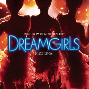Image for 'Dreamgirls Music from the Motion Picture - Deluxe Edition'