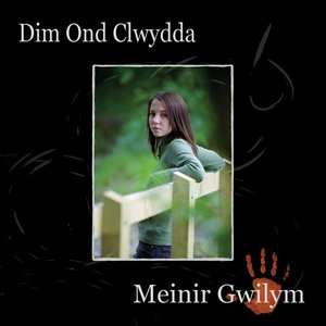 Image for 'Dim Ond Clwydda'