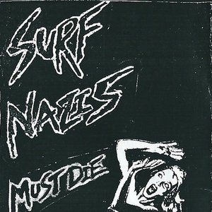Image for 'Surf Nazis Must Die'