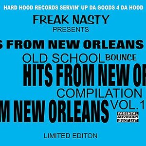 Image for 'Hits From New Orleans Old School Bounce'