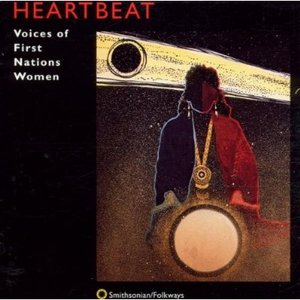 Image for 'Heartbeat: Voices of First Nations Women'