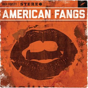 Image for 'American Fangs'