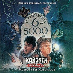 Image for 'Transylvania 6-5000 / Korgoth Of Barbaria: Original Motion Picture Soundtracks'