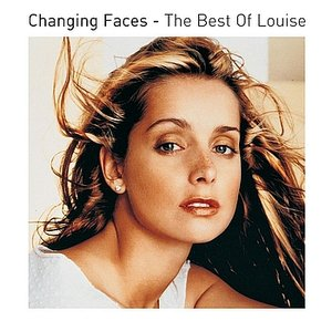 Image for 'Changing Faces - the Best of Louise'
