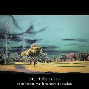 Bild für 'Releted Dream World: Memoirs of a Machine'