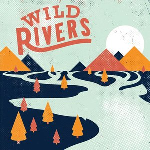 Image for 'Wild Rivers'