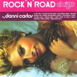 "Image pour 'Rock""N'Road All Night By Danni Carlos'"